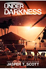 Under Darkness (A Standalone Sci-Fi Thriller) (Scott Standalones) Kindle Edition