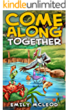 Come Along Together