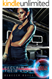 Reclaiming Their Love: A Reverse Harem Science Fiction Romance (Wings of Artemis Book 4)