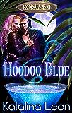 Hoodoo Blue: Sorcery By The Sea, Book 1