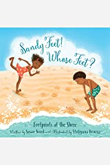 Sandy Feet! Whose Feet?: Footprints at the Shore Hardcover
