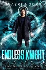 Endless Knight (Darkling Mage Book 9) Kindle Edition