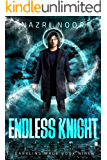 Endless Knight (Darkling Mage Book 9)