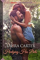 Hedging His Bets (Brits in Manhattan Book 3) Kindle Edition