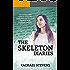 The Skeleton Diaries