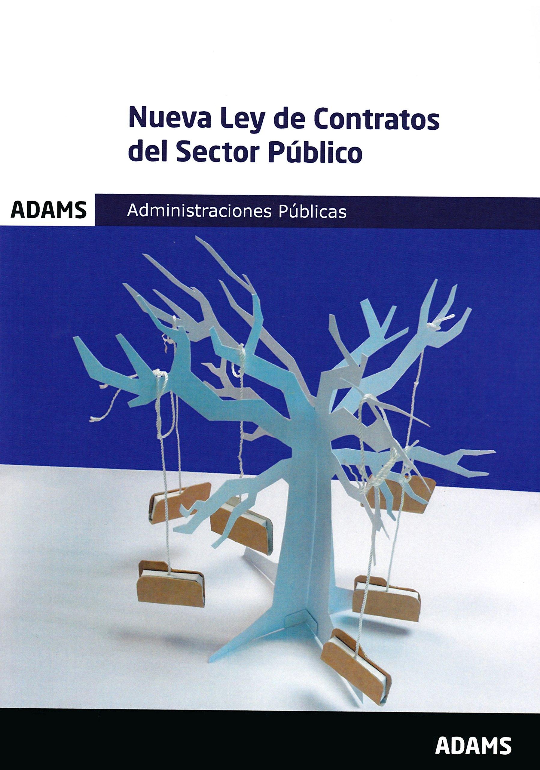 Nueva Ley de Contratos del Sector Público Tapa blanda – 21 dic 2017 Obra colectiva Adams 849147465X JPP