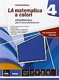 La matematica a colori. Ediz. blu. Con e-book. Con espansione online. Per le Scuole superiori: 4