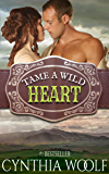 Tame A Wild Heart (Tame Series Book 1)