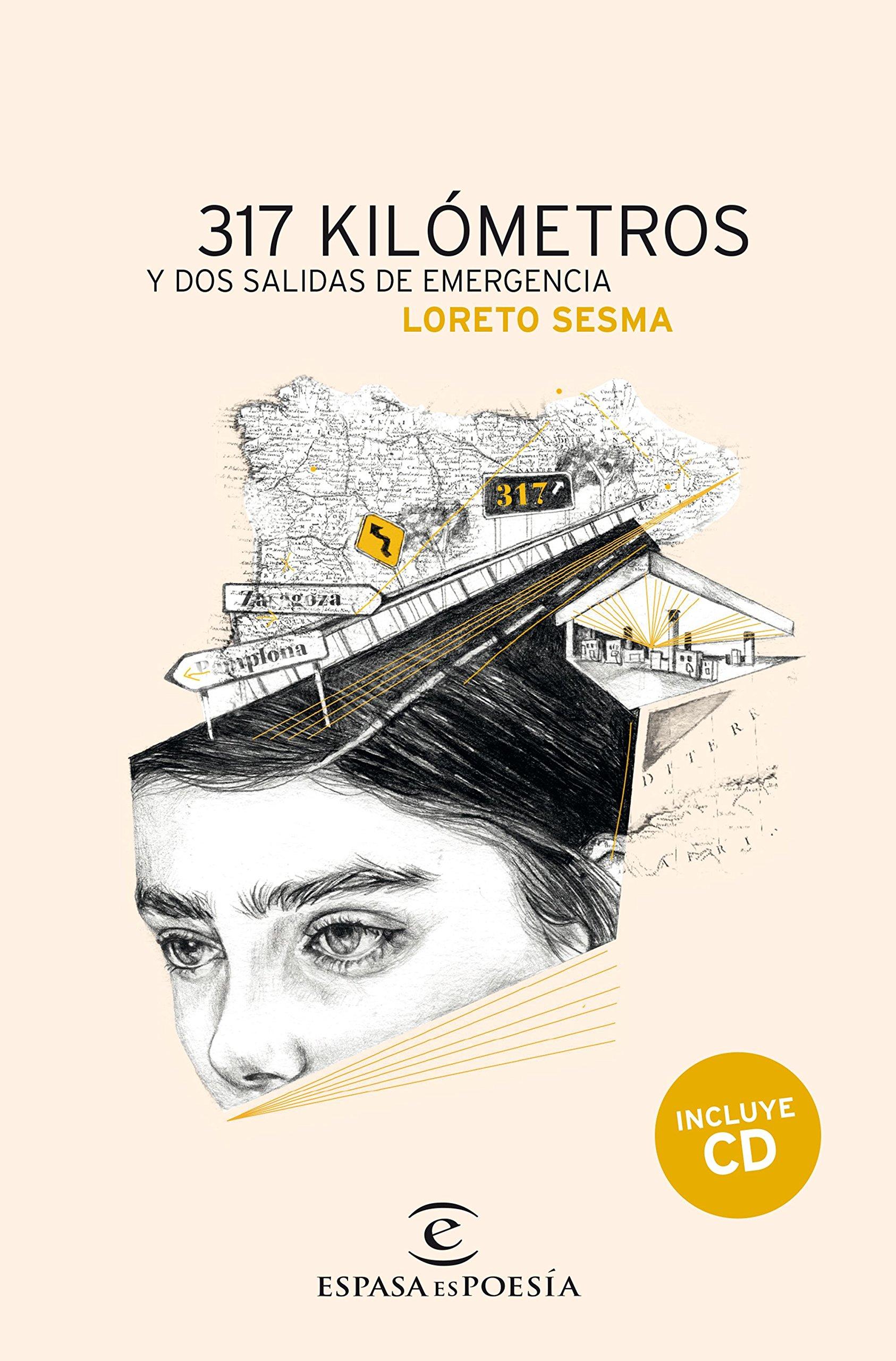317 kilómetros y dos salidas de emergencia ESPASA NARRATIVA: Amazon.es: Loreto Sesma Gotor: Libros