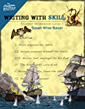 Writing With Skill, Level 1: Student Workbook (The Complete Writer 0)