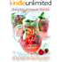 Fruit Infused Water: The Top 50 Natural Vitamin Water Recipes (Recipe Top 50's Book 26)