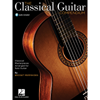 The Classical Guitar Compendium: Classical Masterpieces Arranged for Solo Guitar book cover