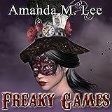 Freaky Games: A Mystic Caravan Mystery, Book 4