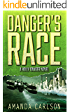 Danger's Race: (Holly Danger Book 3)