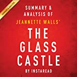 The Glass Castle, a Memoir by Jeannette Walls: Summary & Analysis