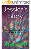 Jessica's Story: The Machine of Time Book 1.5
