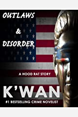 Outlaws & Disorder: A Hood Rat Story Kindle Edition