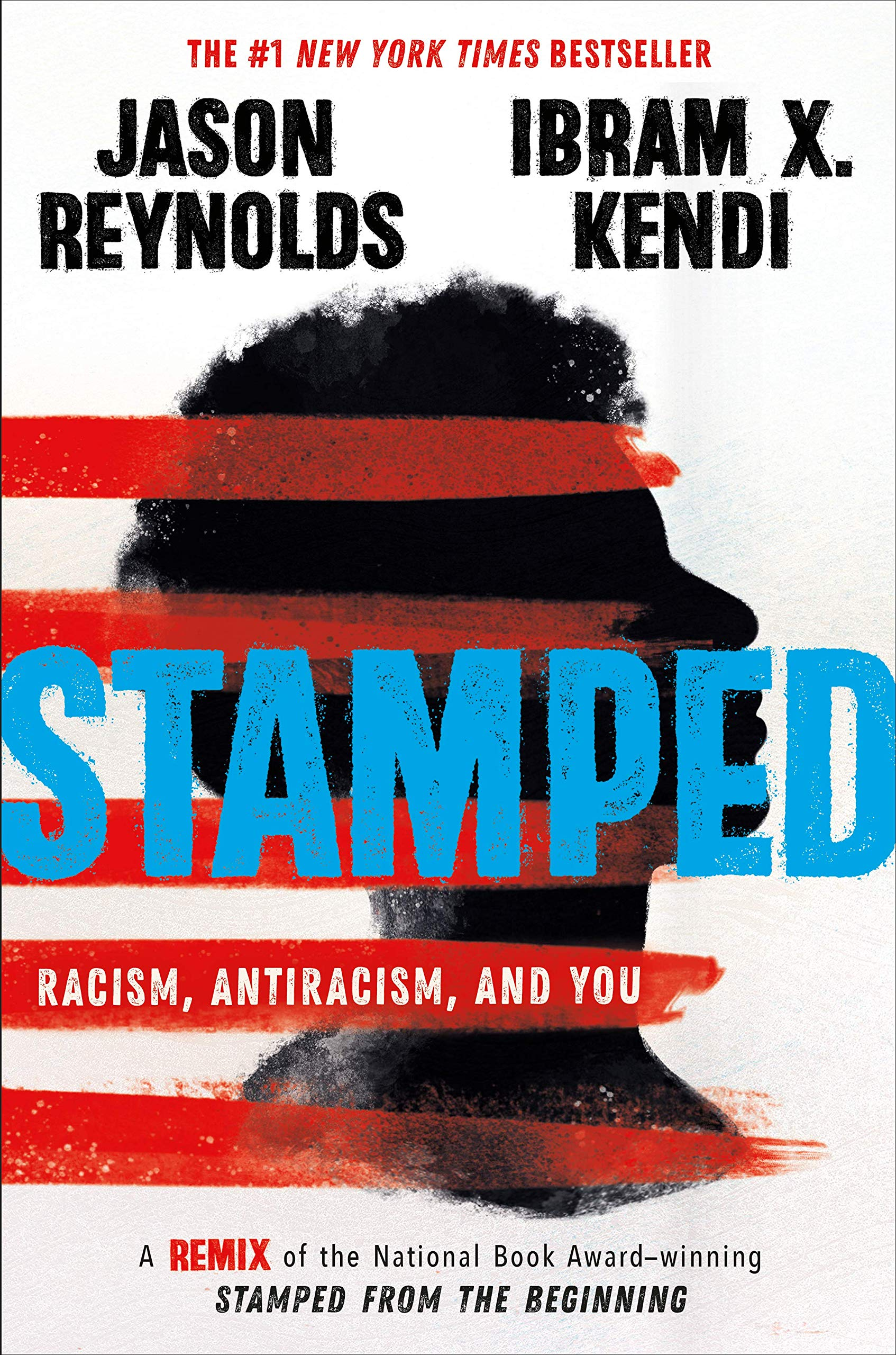 Amazon.com: Stamped: Racism, Antiracism, and You: A Remix of the ...