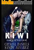 Kiwi (Kings of Retribution Louisiana Book 4)