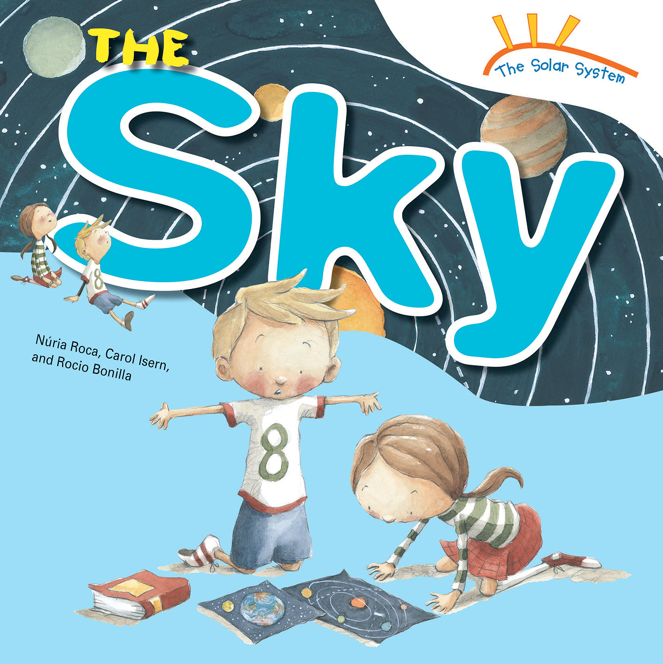 Read Online The Sky (The Solar System) PDF