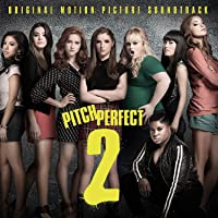 Pitch Perfect 2 O.S.T.