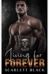 Living for Forever (Battle Born MC Book 3) Kindle Edition