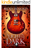 A Light in the Dark (The Fallout Series Book 2)