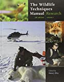 The Wildlife Techniques Manual: Research / Management