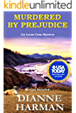 Murdered by Prejudice: A Liz Lucas Cozy Mystery Series