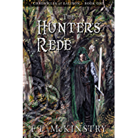 The Hunter's Rede (Chronicles of Ealiron Book 1)