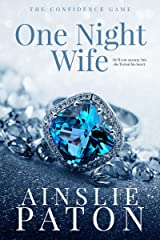 One Night Wife (The Confidence Game Book 1) Kindle Edition