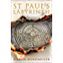 St Paul's Labyrinth: The explosive new thriller perfect for fans of Dan Brown and Robert Harris!