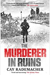 "The Murderer in Ruins: ""Undoubtedly the most powerful work of crime fiction I have read this year"" - Independent (Inspector Frank Stave Book 1) Kindle Edition"