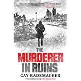 """The Murderer in Ruins: """"Undoubtedly the most powerful work of crime fiction I have read this year"""" - Independent (Inspector F"""