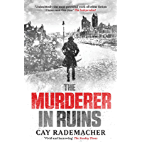 """The Murderer in Ruins: """"Undoubtedly the most powerful work of crime fiction I have read this year"""" - Independent…"""