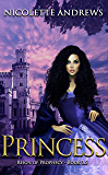 Princess (Reign of Prophecy Book 2)