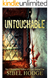 Untouchable: A chillingly dark psychological thriller you can't put down