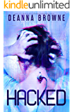 Hacked: Book 3 of the YA Hard Wired Trilogy