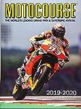 Motocourse 2019-20 Annual: The World's Leading Grand Prix & Superbike Annual