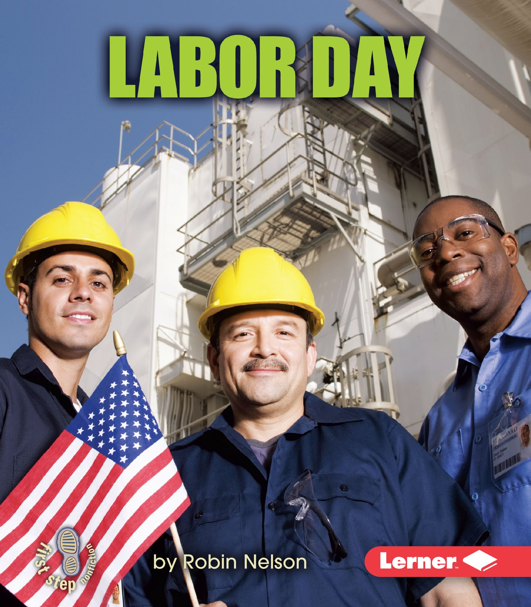Read Online Labor Day (First Step Nonfiction) pdf epub