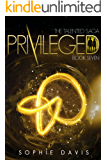 Privileged (Talented Saga Book 7)