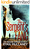 The Serpent's Fang (The Treasure Huntress Book 1)