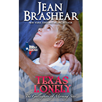 Texas Lonely (The Gallaghers of Morning Star Book 2)