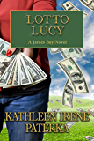 Lotto Lucy (The James Bay Novels Book 3)