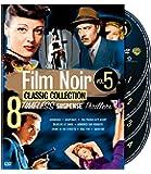 Film Noir Classic Collection, Vol. 5