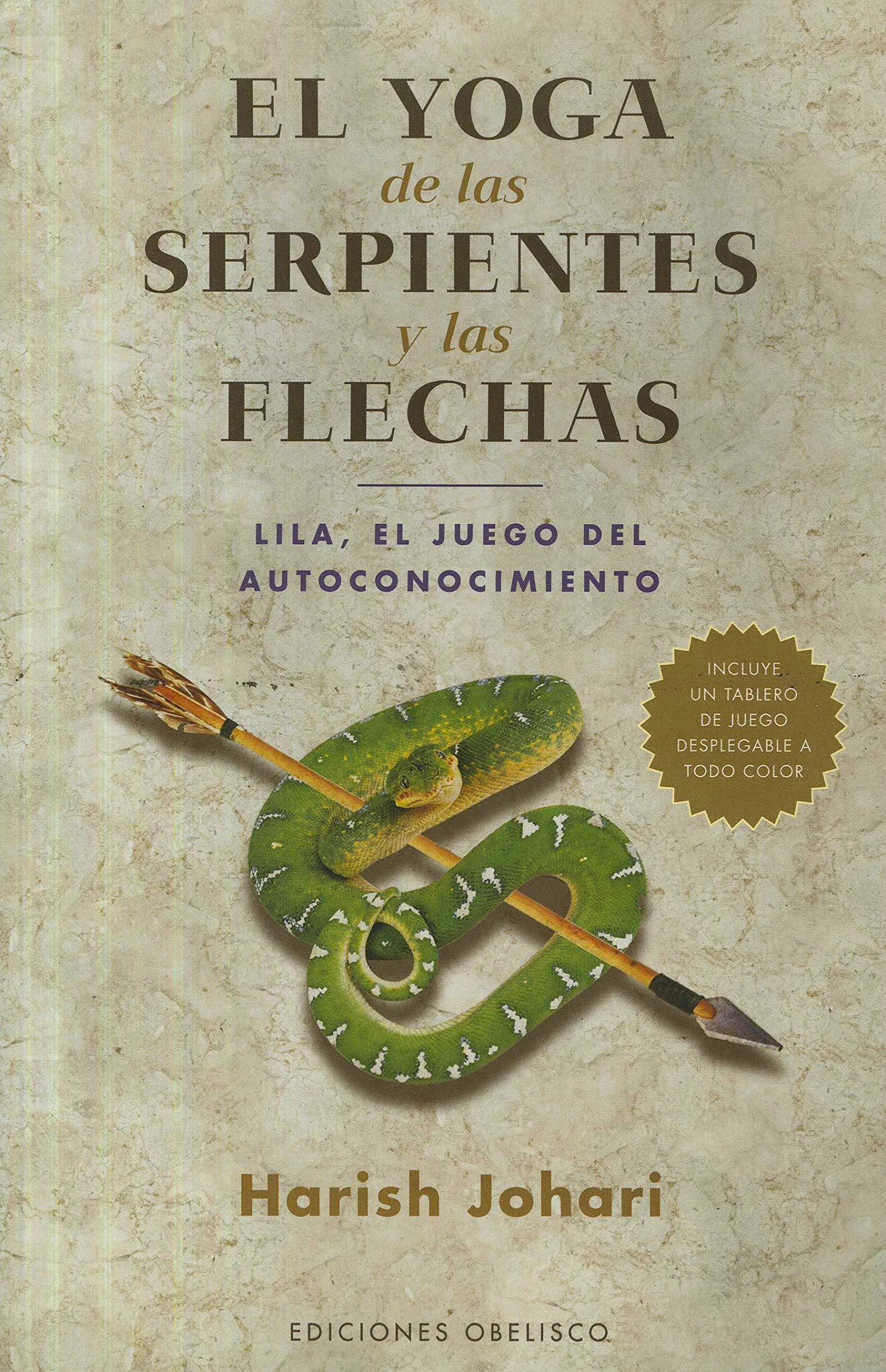 Yoga de las serpientes y las flechas, El (Spanish Edition ...