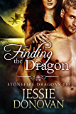 Finding the Dragon (Stonefire British Dragons Book 10)