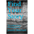 Find Your Story: The 6-Week Story Planning Process