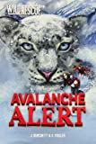 Avalanche Alert (Wild Rescue)