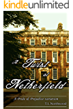 A Twist at Netherfield: A Pride and Prejudice variation